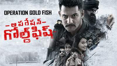 OPERATION GOLD FISH (2019) Hindi Telugu Tamil Kannada 480p