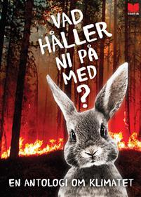 https://www.adlibris.com/se/bok/vad-haller-ni-pa-med-en-antologi-om-klimatet-9789172218024