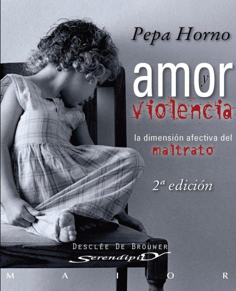 Amor y violencia, 2da Edición – Pepa Horno Goicoechea