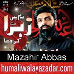 https://www.humaliwalyazadar.com/2018/09/mazahir-abbas-nohay-2019.html