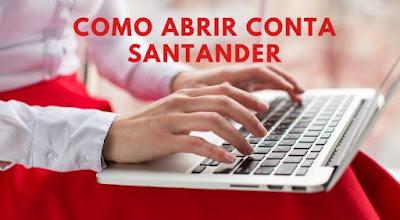 abrir conta no banco Santander