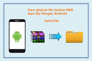 Cara Extract File Zip dan Rar di Android