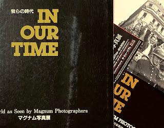 「 我らの時代  IN OUR TIME  」「 我らの時代  IN OUR TIME  」マグナム写真家集団