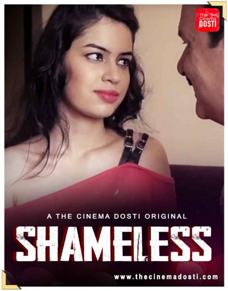 Shameless 2021 CinemaDosti Hindi Short Film 720p HDRip 90MB x264