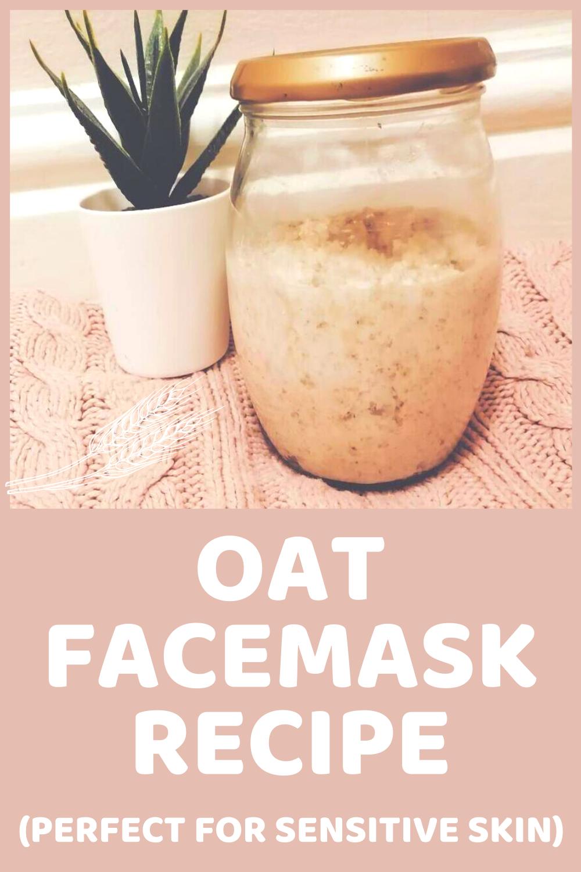 DIY Oat Facemask Recipe For Sensitive Skin