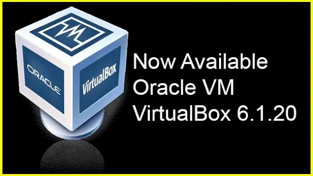 VirtualBox 6.1.20 is available for download as a maintenance update