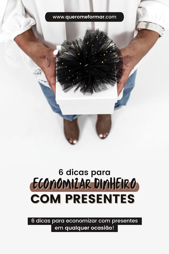 Imagem de Divulgação para Pinterest 6 Dicas de Como Economizar com Presentes em 2021 (em qualquer ocasião)