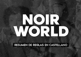 Noir World - Resumen de Reglas en Castellano