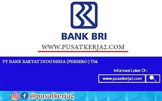 Lowongan Kerja PT BRI (Persero) Agustus 2020