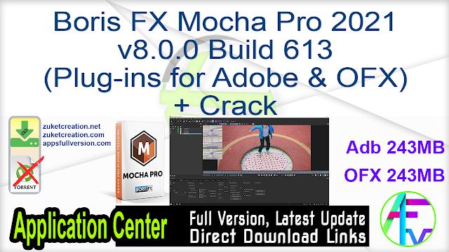 Boris FX Mocha Pro 2021 v8.0.0 Build 613 (Plug-ins for Adobe & OFX) + Crack