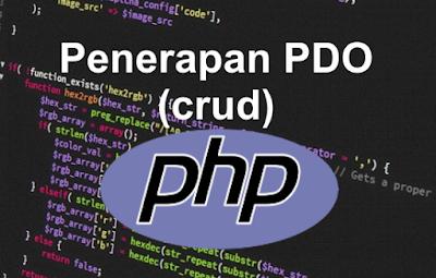 Contoh Cara Penerapan PDO Pada Bahasa PHP