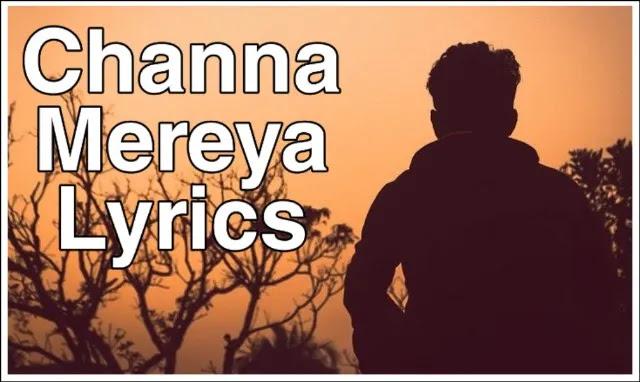 Channa Mereya Song Lyrics Hindi Ae Dil hai Muskil
