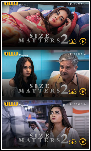 Size Matters 2 (Part 2) ULLU App Web Series download or watch online