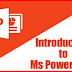 Microsoft PowerPoint (MS PowerPoint) Notes