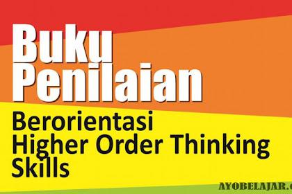 Buku Pembelajaran Penilaian Berorientasi HOTS (Higher Order Thinking Skill)