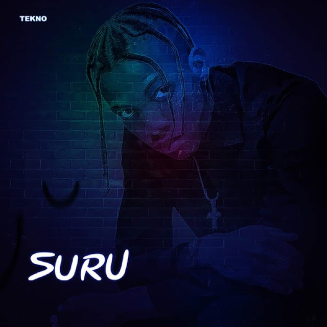 Tekno - Suru (Afro Pop) - Download mp3