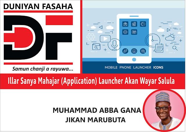 Illar Sanya Mahajar (Application) Launcher Akan Wayar Salula