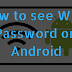 How to View Wi-Fi Password on Android