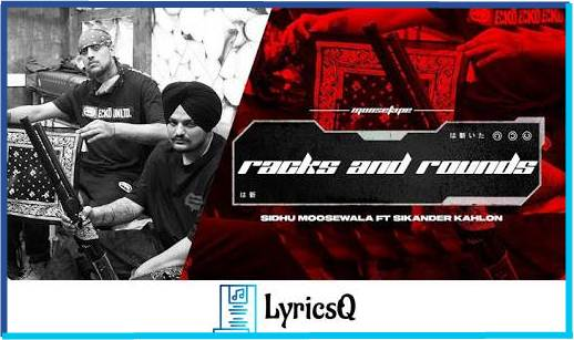 RACKS AND ROUNDS LYRICS