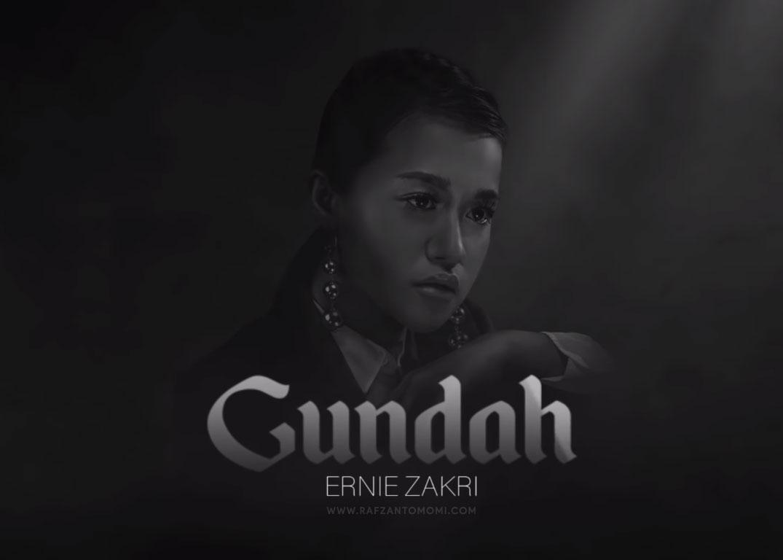 Lirik Lagu Ernie Zakri - Gundah