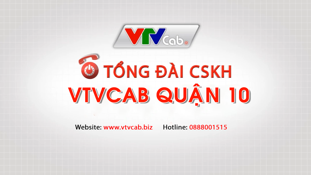 Tổng đài VTVcab quận 10 TPHCM