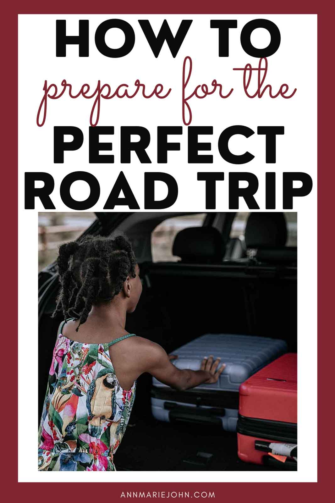 How To Prepare for the Perfect Road Trip