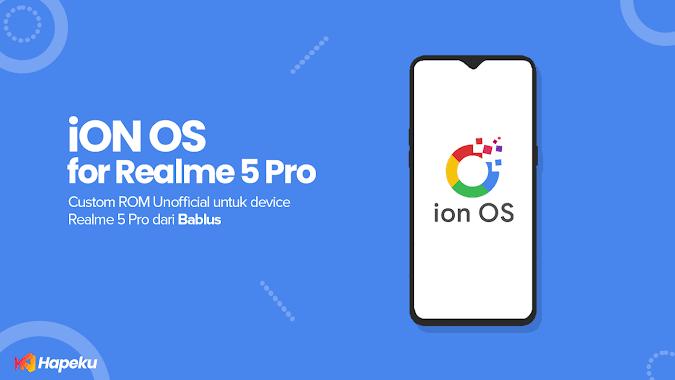 ROM iON OS Realme 5 Pro [RMX1971]