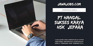 Lowongan Terbaru Pt Handal Sukses Karya Jepara Jawa Jobs