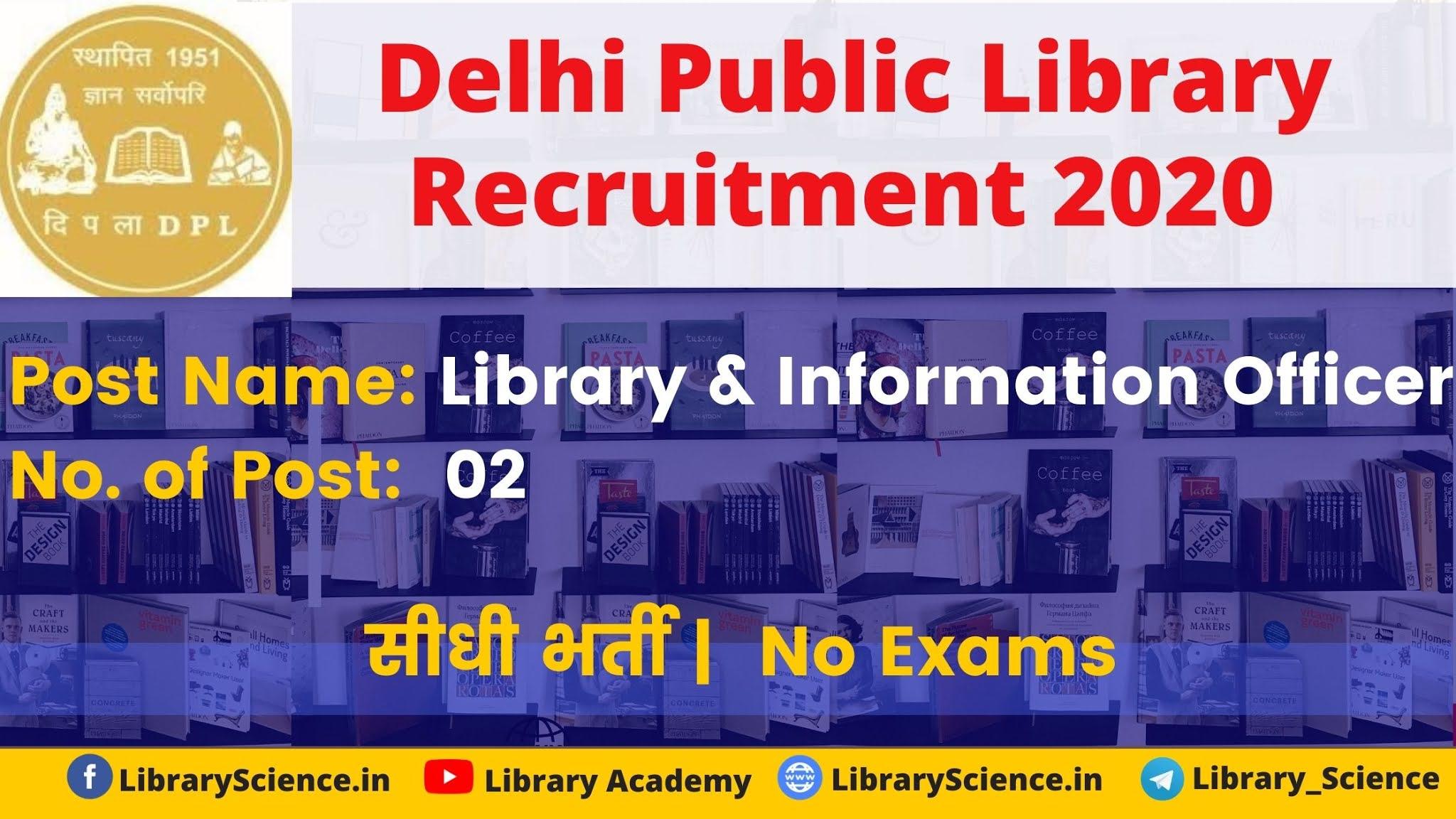 Library Vacancyy at Delhi Public Library