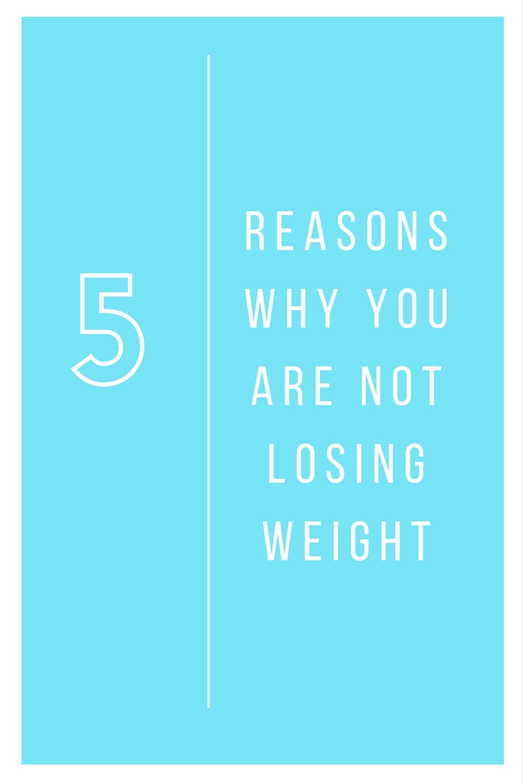 5 Unusual Reasons Why You're Not Losing Weight