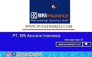 Lowongan Kerja PT BRI Asuransi Indonesia Agustus 2020