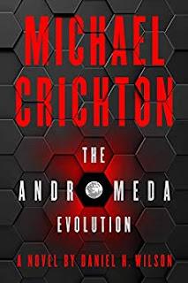 Michael Crichton: The Andromeda Evolution by Daniel H. Wilson on Nikhilbook