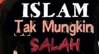 mozaik islam inspirasi islam tak mungkin salah