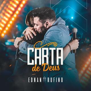 Baixar Música Gospel Carta De Deus (Ao Vivo) - Ednan Rufino Mp3