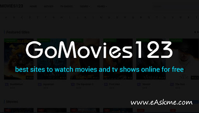 GoMovies123 2020: Watch Free Movies Online HD & Sites like GoMovies123: eAskme