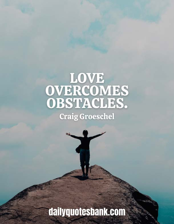 Quotes About Obstacles In Love