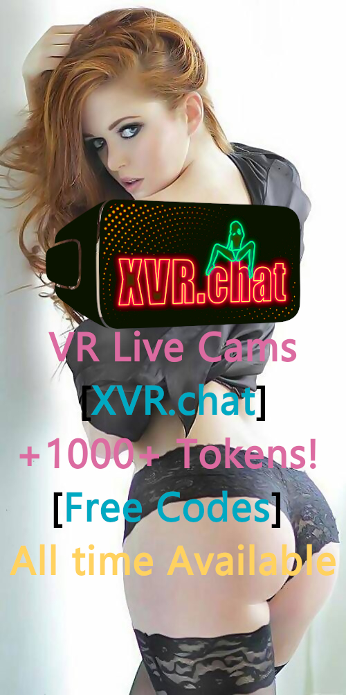 VR Live Cams [XVR.chat] +1000 Tokens!