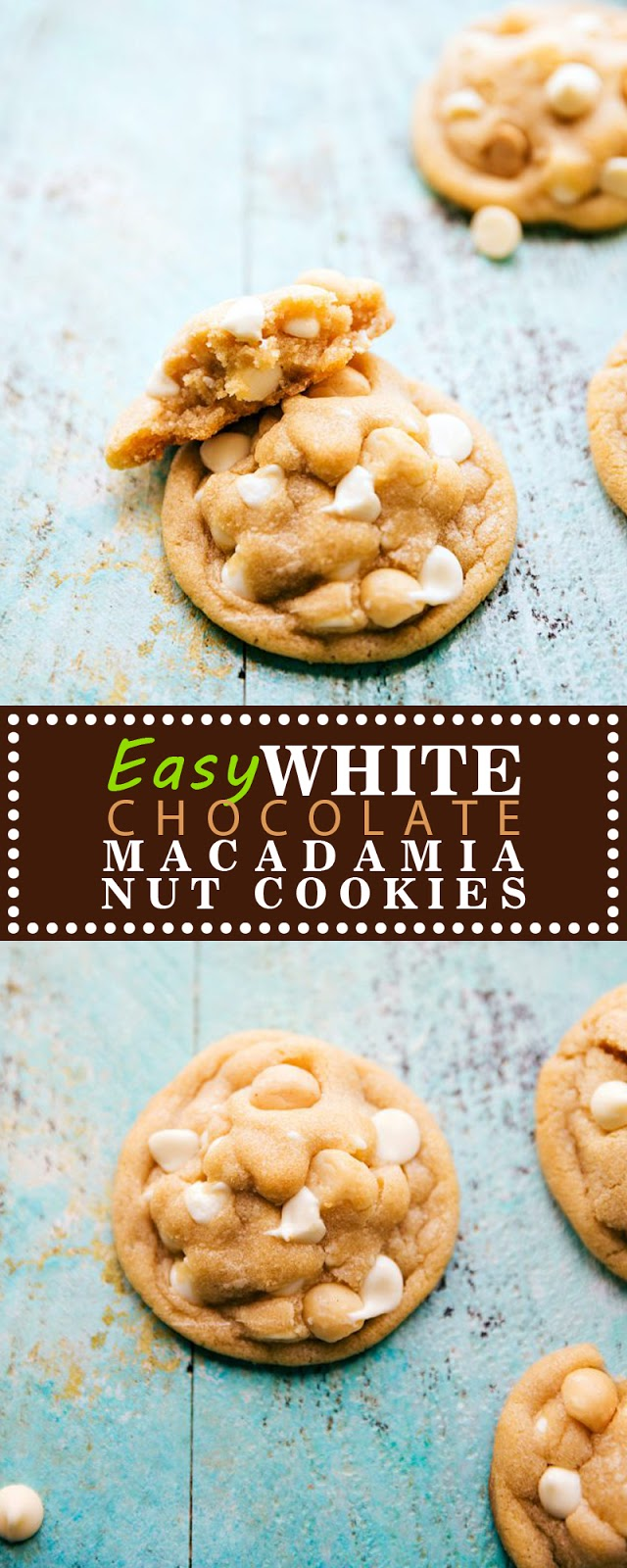 EASY WHITE CHOCOLATE MACADAMIA NUT COOKIES