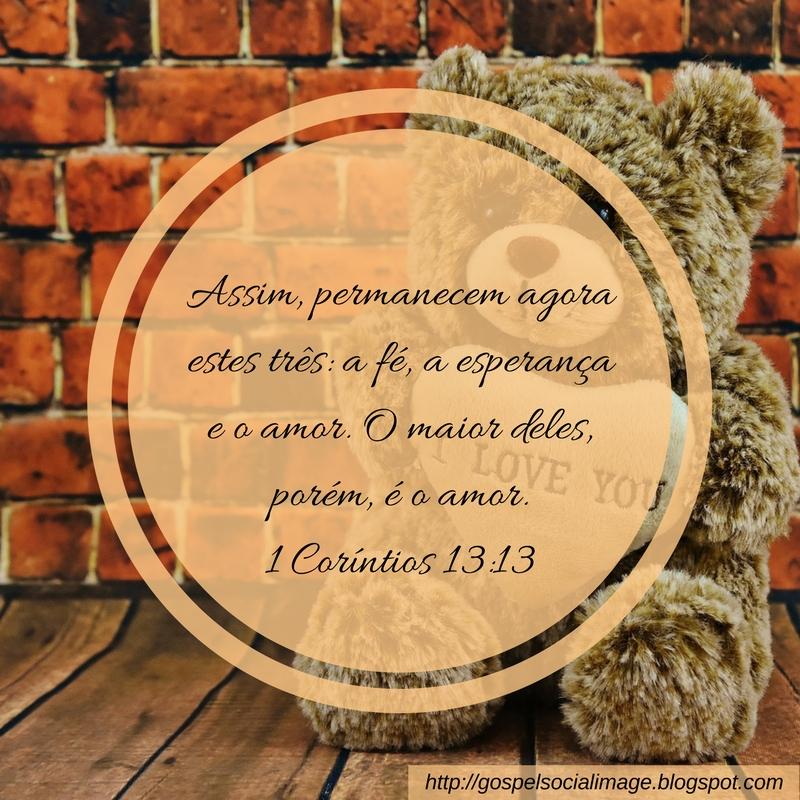 Imagens Bíblicas Para Redes Sociais - Dia Dos Namorados - 1 Corintios 13.13