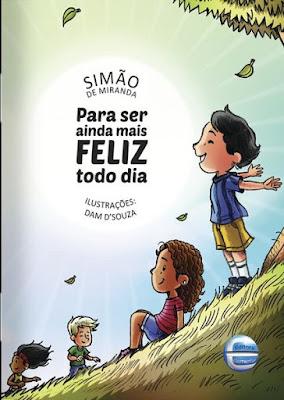 Obra infantil do pós-doutor em Educação Simão de Miranda ensina lições para uma vida mais consciente e criativa por meio das rimas