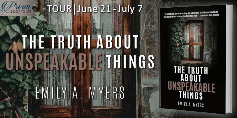 We're launching the Book Tour for THE TRUTH ABOUT UNSPEAKABLE THINGS by Emily A. Myers!
