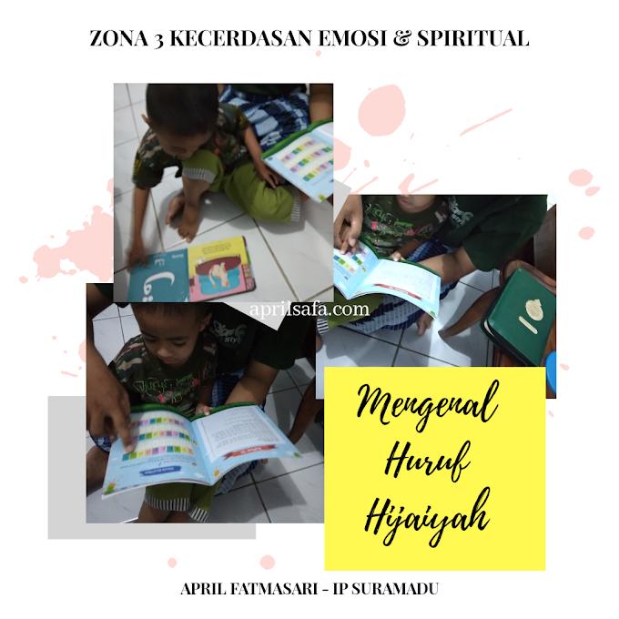 Zona 3 Bunda Sayang: Mengenal Huruf Hijaiyah