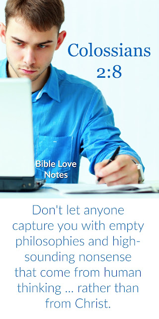 Beward of Teachings that Distort God's Word - Colossians 2:8