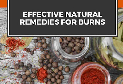 Effective Natural Remedies For Burns