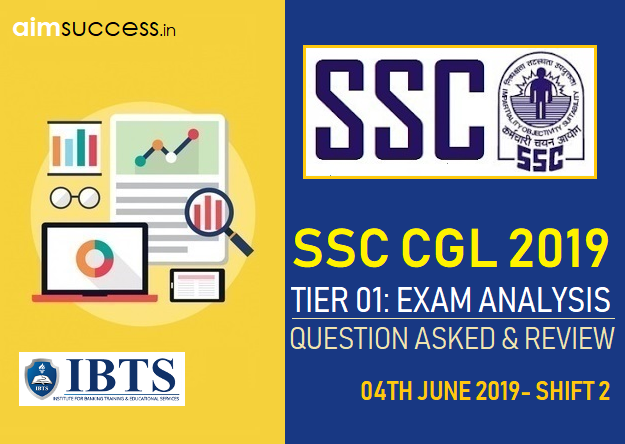 SSC CGL Tier 1 Exam Analysis & Questions Asked 4th June 2019 – Slots 2