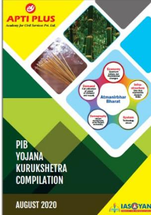 Apti Plus PIB+Yojana+Kurukshetra Compilation August 2020