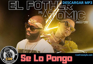 el-fother-ft-atomic-se-lo-pongo