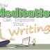 How Meditation Can Improve Your Writing #infographic