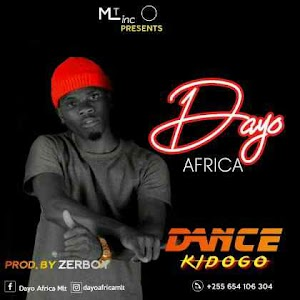 Download Mp3   Dayo Africa - Dance Kidogo