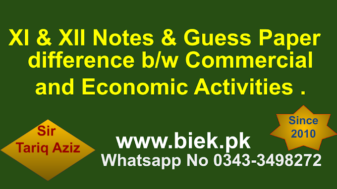 What are the major difference b/w Commercial and Economic Activities
